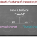Changes…Changes…Changes…Is it Physical or Chemical?